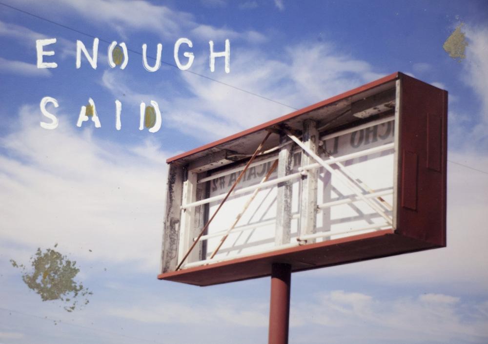Enough Said  by Talia Shipman