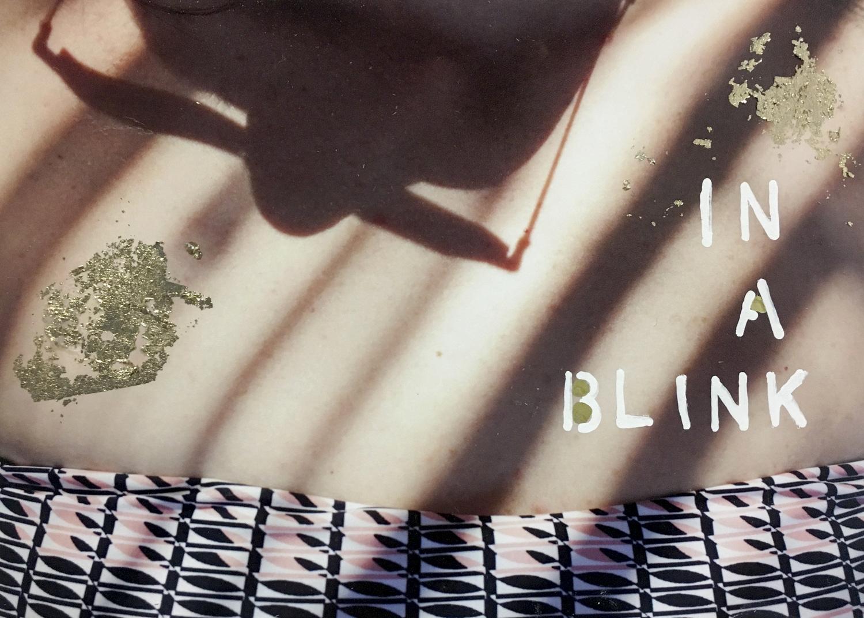 In a blink  by Talia Shipman